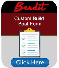 Customer Build Boat Form Bandit