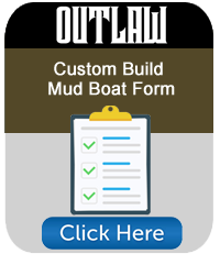 Customer Build Boat Form Outlaw